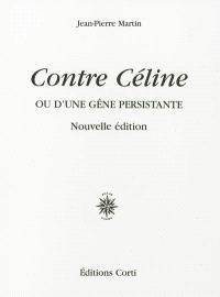 Contre Céline ou D'une gêne persistante