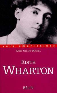 Edith Wharton : la conscience entravée