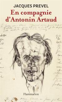 En compagnie d'Antonin Artaud; Suivi de Poèmes