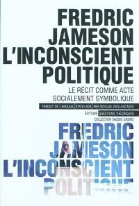 L'inconscient politique : le récit comme acte socialement symbolique; Métacommentaire : 1971