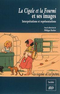 La cigale et la fourmi et ses images : interprétations et représentations