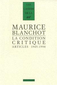 La condition critique : articles, 1945-1998