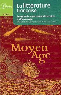 La littérature française, Le Moyen Âge