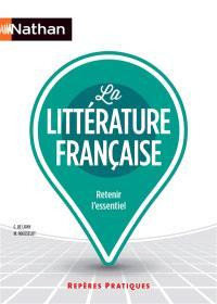La littérature française : retenir l'essentiel
