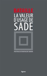 La valeur d'usage de D.A.F. de Sade : décembre 1929-janvier 1930