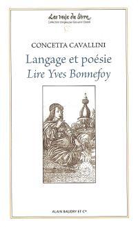 Langage et poésie : lire Yves Bonnefoy