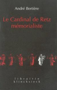 Le cardinal de Retz mémorialiste