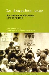 Le deuxième sexe  : une relecture en trois temps, 1949-1971-1999