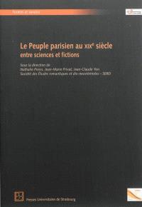 Le peuple parisien au XIXe siècle : entre sciences et fictions