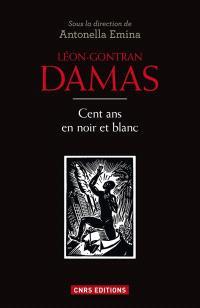 Léon-Gontran Damas : cent ans en noir et blanc