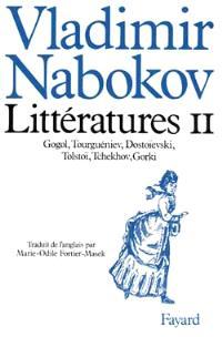 Littératures. Volume 2, Gogol, Tourguéniev, Dostoïevski, Tchékov, Gorki, Tolstoï