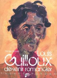 Louis Guilloux : devenir romancier