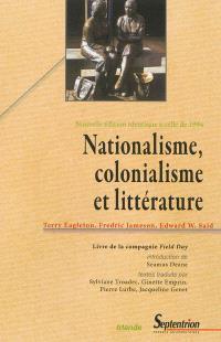 Nationalisme, colonialisme et littérature : livre de la Compagnie Field Day