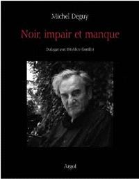 Noir, impair et manque : dialogue avec Bénédicte Gorrillot