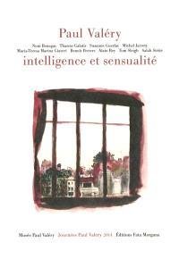 Paul Valéry, intelligence et sensualité
