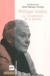Philippe Sollers ou L'impatience de la pensée