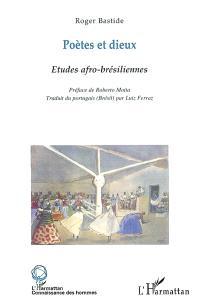 Poètes et dieux : études afro-brésiliennes