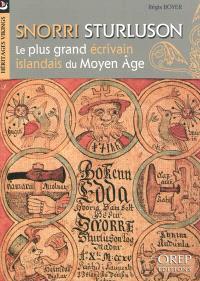Snorri Sturluson : le plus grand écrivain islandais du Moyen Age