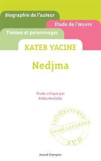 Yacine Kateb, Nedjma