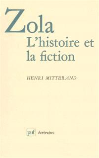 Zola, l'histoire et la fiction
