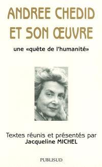 Andrée Chedid et son oeuvre : une quête de l'humanité : actes du colloque de l'Université de Haïfa, 28-29 novembre 2001