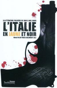 L'Italie en jaune et noir : la littérature policière de 1990 à nos jours