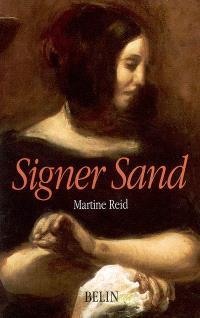 Signer Sand : l'oeuvre et le nom