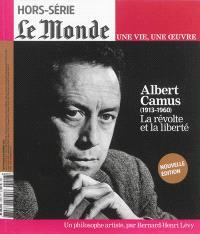 Albert Camus (1913-1960) : la révolte et la liberté