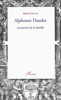 Alphonse Daudet : romancier de la famille
