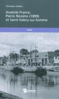 Anatole France, Pierre Nozière (1899) et Saint-Valery-sur-Somme