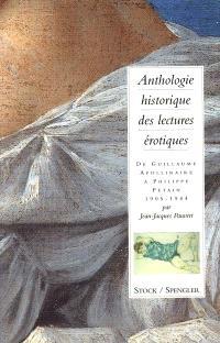Anthologie historique des lectures érotiques. Volume 3, De Guillaume Apollinaire à Philippe Pétain