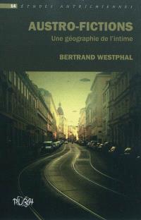 Austro-fictions : une géographie de l'intime