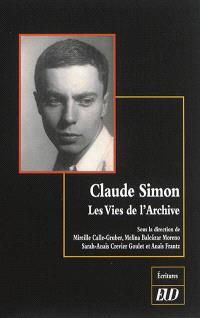Claude Simon : les vies de l'archive