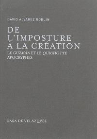 De l'imposture à la création : le Guzman et le Quichotte apocryphes