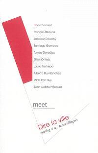 Dire la ville : meeting n°12, textes bilingues