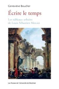 Écrire le temps  : les tableaux hurbains de Louis Sébastien Mercier