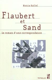 Flaubert et Sand : le roman d'une correspondance
