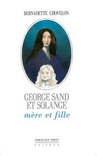 George Sand et Solange, mère et fille