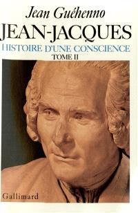 Jean-Jacques : histoire d'une conscience. Volume 1, En marge des `Confessions'