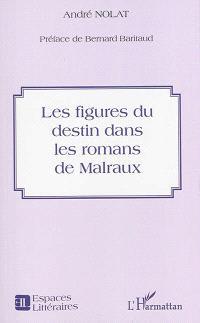 Les figures du destin dans les romans de Malraux