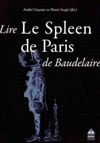 Lire Le Spleen de Paris de Baudelaire