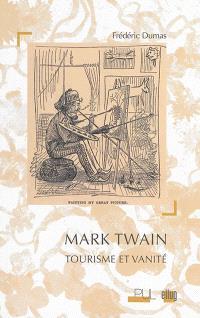Mark Twain : tourisme et vanité