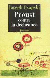 Proust contre la déchéance : conférences au camp de Griazowietz