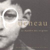 Raymond Queneau : le mystère des origines