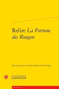 Relire La fortune des Rougon : hommage à David Baguley