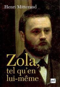 Zola tel qu'en lui-même