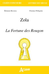 Zola, La fortune des Rougon