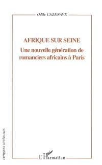Afrique sur Seine : une nouvelle génération de romanciers africains à Paris