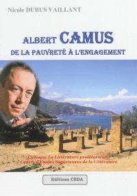 Albert Camus, de la pauvreté à l'engagement : colloque La littérature prolétarienne, Centre d'études supérieures de la littérature