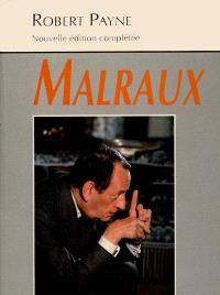 André Malraux. Suivi de Dernières années